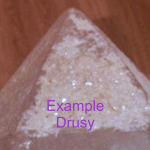 Drusy or Druzy crystal